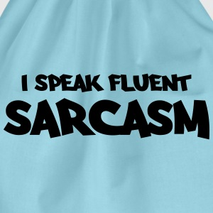 I speak fluent sarcasm Tee shirts - Sac de sport léger