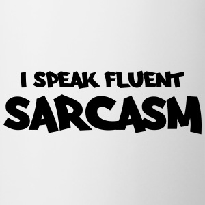 I speak fluent sarcasm Manga larga - Taza