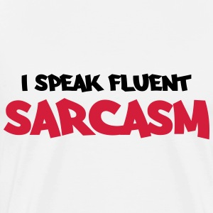 I speak fluent sarcasm Manga larga - Camiseta premium hombre