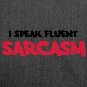 I speak fluent sarcasm Felpe - Borsa in materiale riciclato