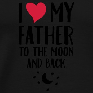 I Love (Heart) My Father To The Moon And Back Muggar & tillbehör - Premium-T-shirt herr