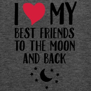 I Love (Heart) My Best Friend To The Moon And Back T-Shirts - Frauen Tank Top von Bella