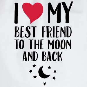 I Love (Heart) My Best Friend To The Moon And Back T-Shirts - Turnbeutel