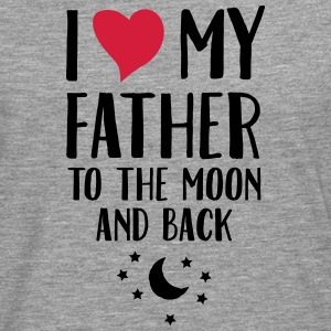 I Love (Heart) My Father To The Moon And Back T-Shirts - Men's Premium Longsleeve Shirt