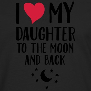I Love (Heart) My Daughter To The Moon And Back T- - Männer Premium Langarmshirt