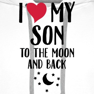 I Love (Heart) My Son To The Moon And Back T-Shirts - Men's Premium Hoodie
