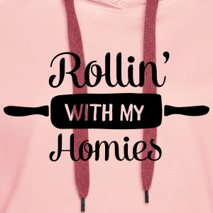 Rollin' With My Homies T-shirts - Vrouwen Premium hoodie