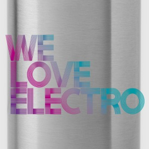 we love electro - Borraccia
