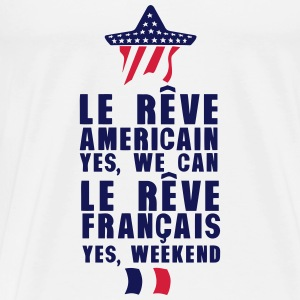 reve americain francais we can weekend Manches longues - T-shirt Premium Homme