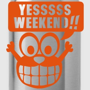 yes yessss weekend citation smiley Tee shirts - Gourde