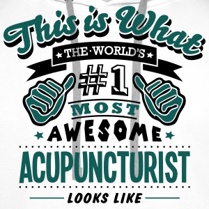 acupuncturist world no1 most awesome cop - Men's Premium Hoodie