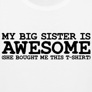 my big SISTER is awesome she - Men's Premium Tank Top