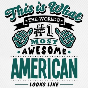 american world no1 most awesome - Baseball Cap