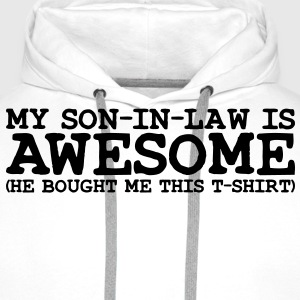 my son in law is awesome - Men's Premium Hoodie