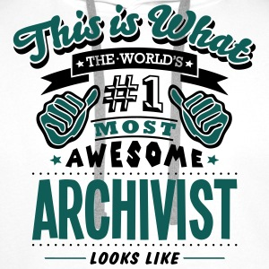 archivist world no1 most awesome - Men's Premium Hoodie