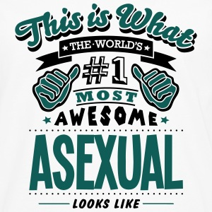 asexual world no1 most awesome - Men's Premium Longsleeve Shirt