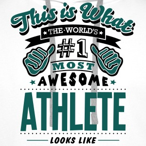 athlete world no1 most awesome - Men's Premium Hoodie