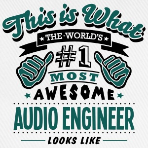 audio engineer world no1 most awesome co - Baseball Cap