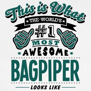bagpiper world no1 most awesome - Baseball Cap