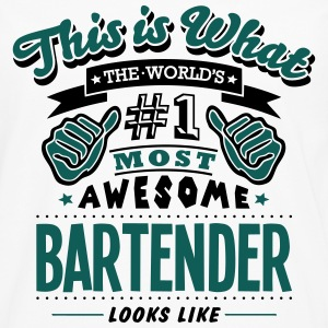 bartender world no1 most awesome - Men's Premium Longsleeve Shirt