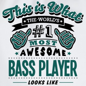 bass player world no1 most awesome - Drawstring Bag