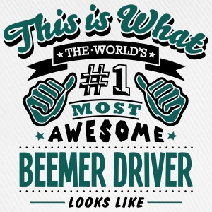 beemer driver world no1 most awesome cop - Baseball Cap