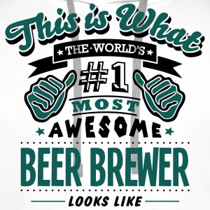beer brewer world no1 most awesome - Men's Premium Hoodie