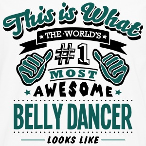 belly dancer world no1 most awesome - Men's Premium Longsleeve Shirt