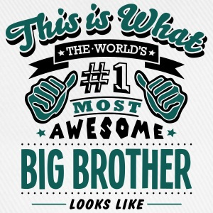 big brother world no1 most awesome - Baseball Cap