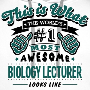 biology lecturer world no1 most awesome  - Men's Premium Hoodie