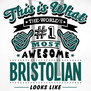 bristolian world no1 most awesome - Men's Premium Hoodie