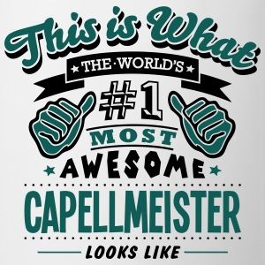 capellmeister world no1 most awesome cop - Mug