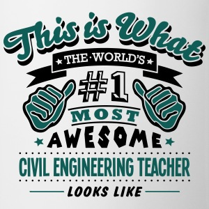 civil engineering teacher world no1 most - Mug