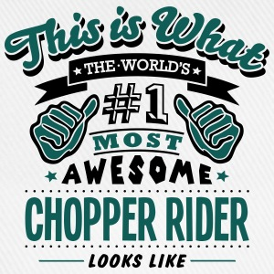 chopper rider world no1 most awesome cop - Baseball Cap