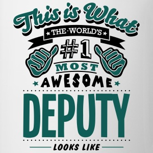 deputy world no1 most awesome - Mug