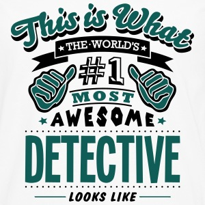 detective world no1 most awesome - Men's Premium Longsleeve Shirt