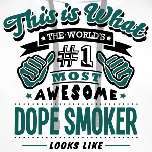 dope smoker world no1 most awesome - Men's Premium Hoodie