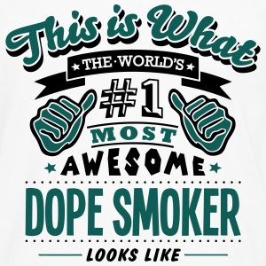 dope smoker world no1 most awesome - Men's Premium Longsleeve Shirt