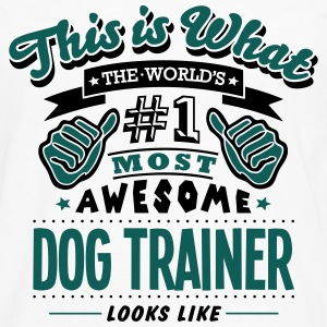 dog trainer world no1 most awesome - Men's Premium Longsleeve Shirt