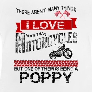 This Poppy Loves Motorcycles Shirts - Baby T-Shirt