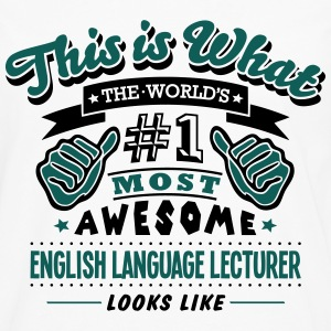 english language lecturer world no1 most - Men's Premium Longsleeve Shirt