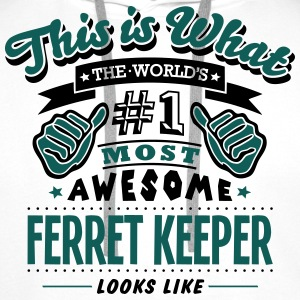 ferret keeper world no1 most awesome cop - Men's Premium Hoodie