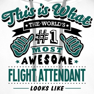 flight attendant world no1 most awesome  - Men's Premium Hoodie