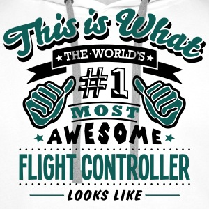 flight controller world no1 most awesome - Men's Premium Hoodie