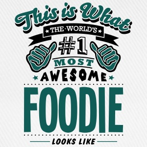 foodie world no1 most awesome - Baseball Cap