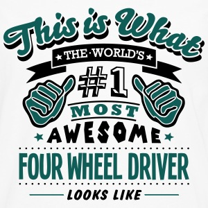 four wheel driver world no1 most awesome - Men's Premium Longsleeve Shirt