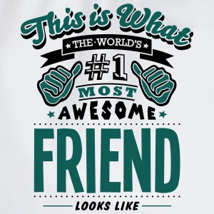 friend world no1 most awesome - Drawstring Bag