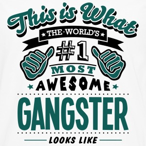 gangster world no1 most awesome - Men's Premium Longsleeve Shirt