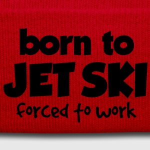 born to jet ski forced to work premium hoodie - Winter Hat