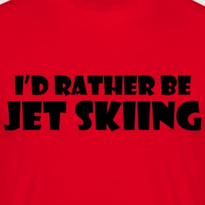 id rather be jet skiing premium hoodie - Men's T-Shirt